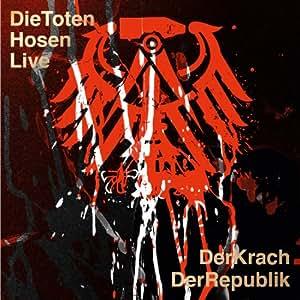 Die Toten Hosen Live: Der Krach der Republik [Vinyl LP]