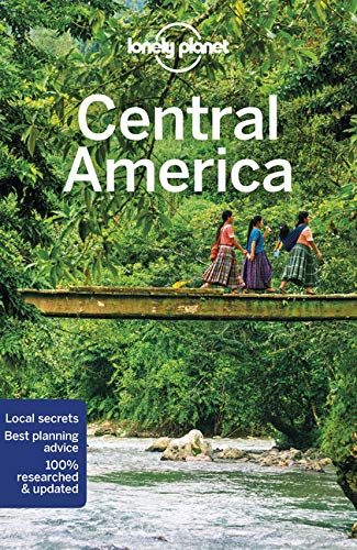 Central America (Lonely Planet Travel Guide)