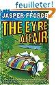 The Eyre Affair: Thursday Next Book 1