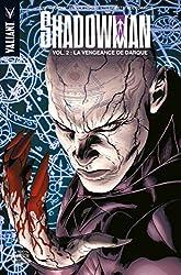 SHADOWMAN T02: La vengeance de Darque