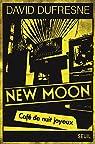 New Moon, café de nuit joyeux par Dufresne