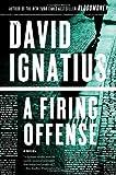 A Firing Offense - A Novel