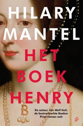 Het boek Henrij (Tudor trilogie, Band 2)