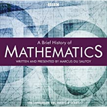 A Brief History Of Mathematics by Marcus du Sautoy (2011-07-07)