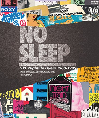 (No Sleep: NYC Nightlife Flyers 1988-1999)