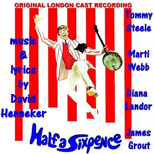 Half a Sixpence (Original Lond...