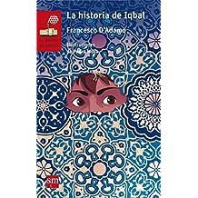 La Historia De Iqbal (Barco de Vapor Roja)