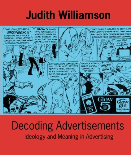 Decoding Advertisements: Ideology and Meaning in Advertising (Open Forum S.) por Judith Williamson