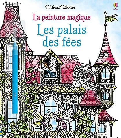 Les palais des fées - La peinture magique