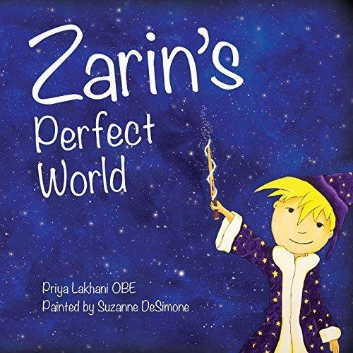 Zarin's Perfect World by Priya Lakhani (2014-10-01)