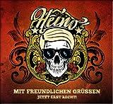 Heino: Mit Freundlichen Grüßen - Jetzt Erst Recht! (Audio CD)