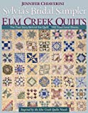 Image de Sylvia's Bridal Sampler from Elm Creek Quilts: The True Story Behind the Quilt - 140 Traditional Blocks