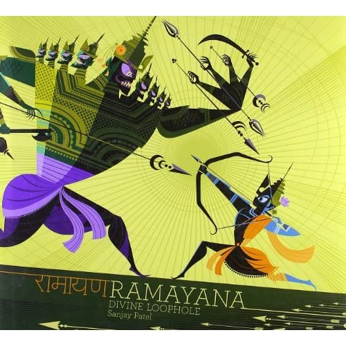 Ramayana: The Divine Loophole by Sanjay Patel(2010-03-01)