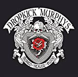 Dropkick Murphys: Signed and Sealed in Blood (Audio CD)