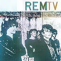 R.E.M. - Remtv