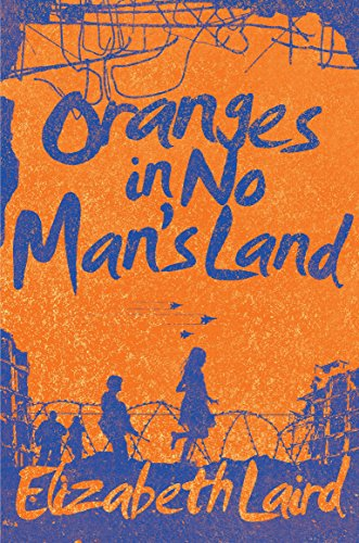 Oranges in No Man's Land English Edition