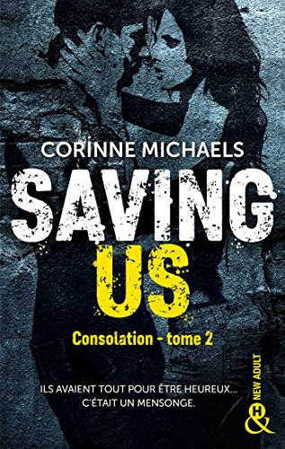 Saving Us : Une romance New Adult (&H) par [Michaels, Corinne]
