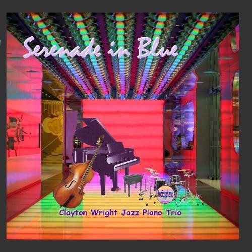 serenade-in-blue-by-clayton-wright-jazz-piano-trio