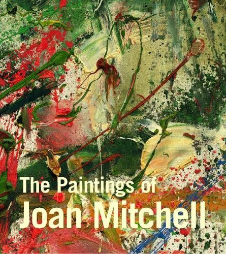 Paintings of Joan Mitchell por Jane Livingston