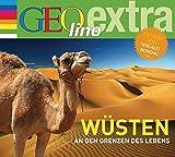 Wüsten - An den Grenzen des Lebens: GEOlino extra Hör-Bibliothek - Martin Nusch