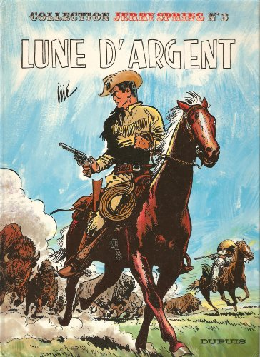 Jerry Spring, Tome 3 : Lune d'argent