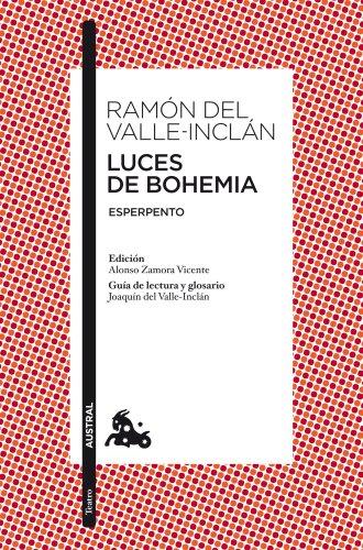 Luces de Bohemia ~ Ramón del Valle-Inclán