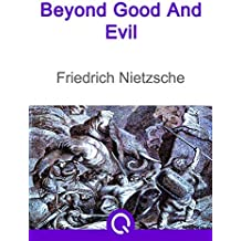 Beyond Good And Evil: FREE The Prince By Niccolo Machiavelli, Illustrated [Quora Media] (100 Greatest Novels of All Time Book 78) (English Edition)