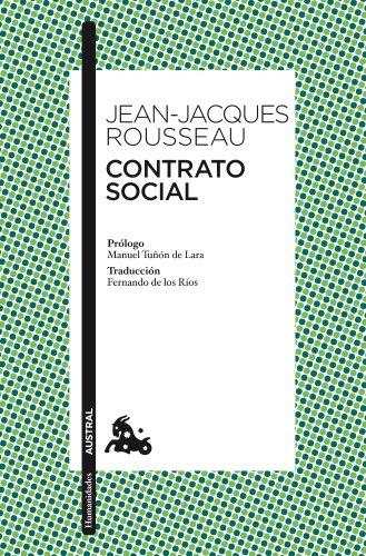 Contrato social: Prólogo de Manuel Tuñón de Lara (Humanidades) por Jean-Jacques Rousseau