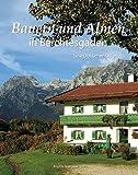 Bauern und Almen in Berchtesgaden: Eine Dokumentation