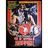 Affiche de cinéma Française Originale de ON M'APPELLE ZAPPER de Lindsey Shonteff avec Linda Marlowe. 1973 - Format: 120x160 cm env. Etat Moyen (C5) déchirures mais reste très belle