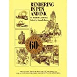 Rendering in Pen and Ink The Classic Book on Pen and Ink Techniques for Artists, Illustrators, Architects and Designers by Guptill, Arthur L. ( Author ) ON Aug-28-1997, Paperback