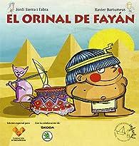 El orinal de Fayán par Jordi Sierra i Fabra