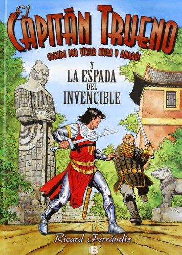 El Capitán Trueno y la Espada Invencible (El Capitán Trueno) (Bruguera)