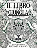Il libro della giungla. Colouring book. Ediz. illustrata