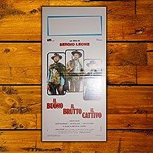 Locandina Cinema Il Buono Il Brutto Il Cattivo - Formato: 33X70 CM