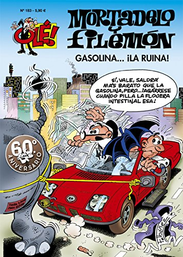 Gasolina... ¡la ruina! (Olé! Mortadelo 183) eBook: Francisco ...