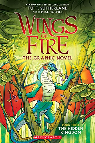 The Hidden Kingdom (Wings of Fire Graphic Novel, Band 3)
