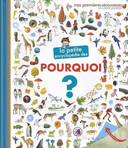 La petite encyclopédie des pourquoi? par Sophie Lamoureux