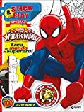 Ultimate Spider-Man. Crea un mondo di supereroi. Stick & play special. Con adesivi. Ediz. illustrata