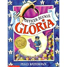 Officer Buckle and Gloria by Peggy Rathman (1995-06-30)