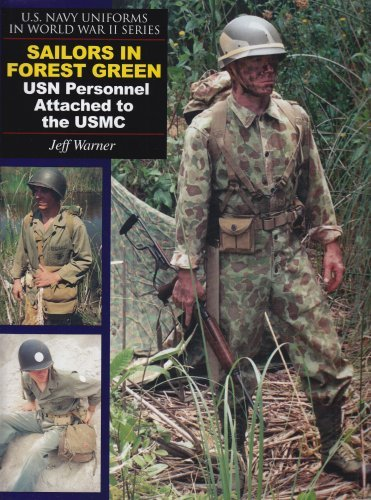 Sailors in Forest Green: USN Personnel Attached to the USMC (U.S. Navy Uniforms in World War II) by Jeff Warner (2006-06-16) (Sailor Uniformen)