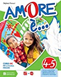 Amore è. Per la 4ª e 5ª classe elementare. Con e-book. Con espansione online