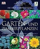 Die neue Enzyklopädie Garten- und Zimmerpflanzen: Das praktische Standardwerk für jeden Gärtner