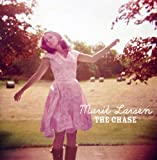 Songtexte von Marit Larsen - The Chase