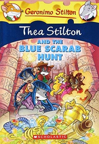 Thea Stilton and the Blue Scarab Hunt (Thea Stilton #11): A Geronimo Stilton Adventure