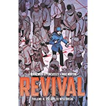 Revival Volume 4: Escape to Wisconsin (Revival (Image Comics)) by Tim Seeley (9-Oct-2014) Paperback