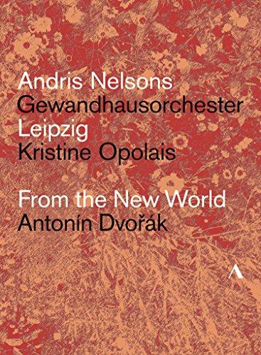 Antonin Dvorak: Aus der Neuen Welt (Nelsons, Gewandhausorchester)