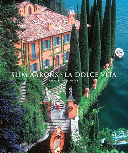 Slim Aarons: La Dolce Vita (Getty Images) by Christopher Sweet (Introduction), Slim Aarons (Photographer) ?€? Visit Amazon's Slim Aarons Page search results for this author Slim Aarons (Photographer) (1-Nov-2012) Hardcover