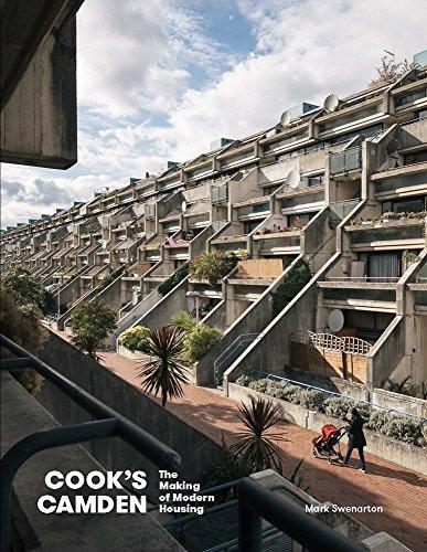 Cook's Camden: The Making of Modern Housing por Mark Swenarton
