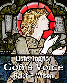 Listening for God's Voice: A Discipleship Guide to a Closer Walk (JesusWalk Bible Study Series) (English Edition) de [Wilson, Ralph F.]